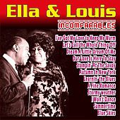 Play & Download Ella Fitzgerald & Louis Armstrong - Incomparables by Ella Fitzgerald | Napster