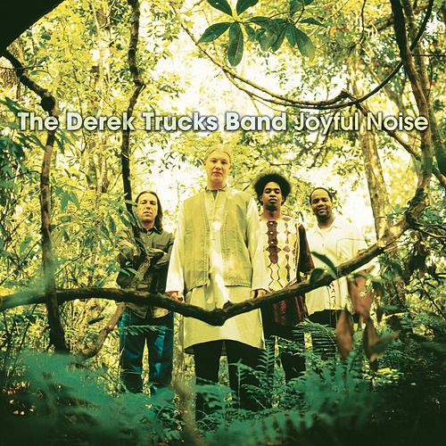 Play & Download Joyful Noise by Derek Trucks | Napster