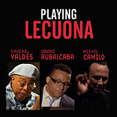 Playing Lecuona by Various Artists