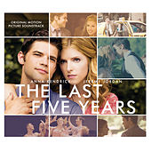 Play & Download The Last Five Years (Original Motion Picture Soundtrack) by Various Artists | Napster