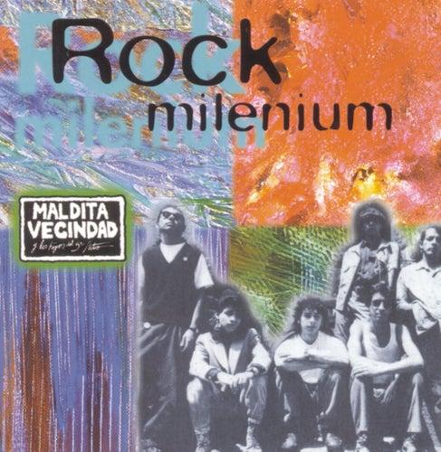 Play & Download Rock Milenium by Maldita Vecindad | Napster