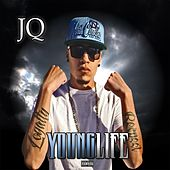 Play & Download Young Life by JQ | Napster