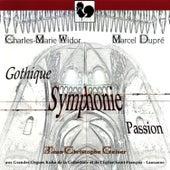 Charles-Marie Widor: Symphonie Gothique, Op. 70 - Marcel Dupré: Symphonie-Passion, Op. 23 by Jean-Christophe Geiser
