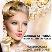 Play & Download Johann Strauss II: Wiener Walzer und Polkas by Philadelphia Orchestra | Napster