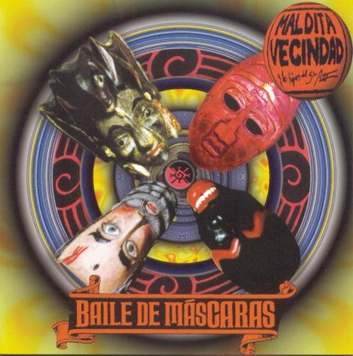 Baile De Mascaras by Maldita Vecindad