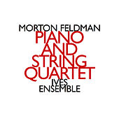 Play & Download Morton Feldman: Piano and String Quartet by John Snijders | Napster