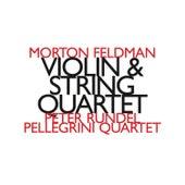 Morton Feldman: Violin & String Quartet by Peter Rundel