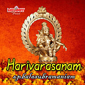 Play & Download Harivarasanam - Single by S.P.Balasubramaniam | Napster