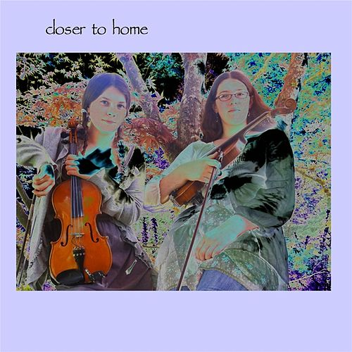 Closer to Home by Singin' Strings