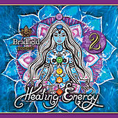 Play & Download Healing Energy 2 by Bradfield | Napster