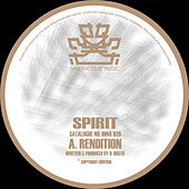 Rendition / End Game by Spirit