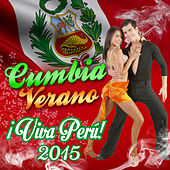 Play & Download Cumbia Verano viva Peru 2015 by Various Artists | Napster