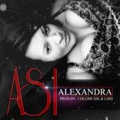 Play & Download Así by Alexandra | Napster