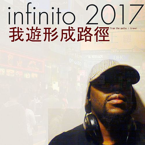 Play & Download From the Paths I Travel by Infinito: 2017 | Napster