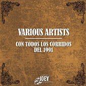 Play & Download Con Todos los Corridos del 1991 by Various Artists | Napster