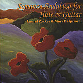 Play & Download Romanza Andaluza for Flute & Guitar by Mark Delpriora | Napster