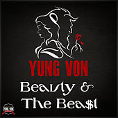 Play & Download Beauty & The Beast by Yung Von | Napster