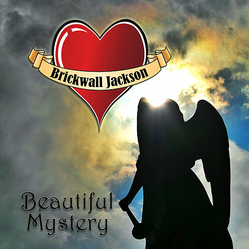 Play & Download Beautiful Mystery by Brickwall Jackson | Napster