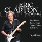 Eric Clapton & Friends - The Album von Eric Clapton
