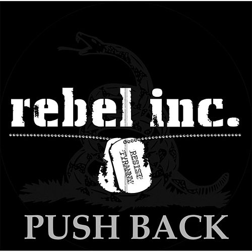 Play & Download Push Back by Rebel Inc.  | Napster