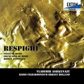 Respighi: Symphonic Poem Pines of Rome, Fountains of Rome, Roman Festivals by Radio Filharmonisch Orkest Holland