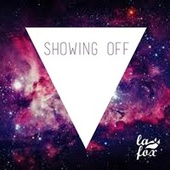 Showing Off - Single by Fox