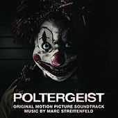 Poltergeist (Original Motion Picture Soundtrack) by Marc Streitenfeld