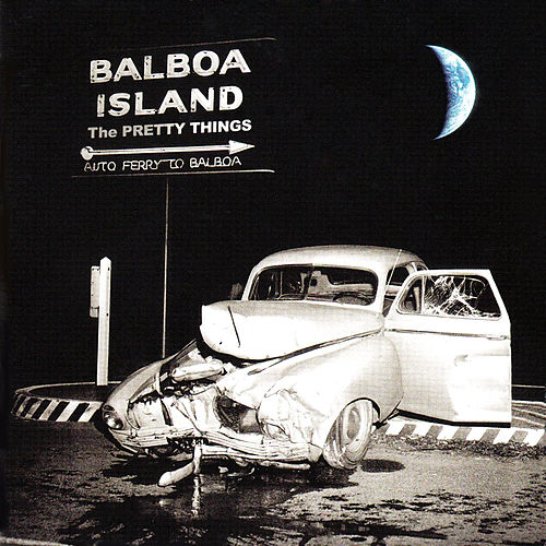 Play & Download Balboa Island (Deluxe Version) by The Pretty Things | Napster