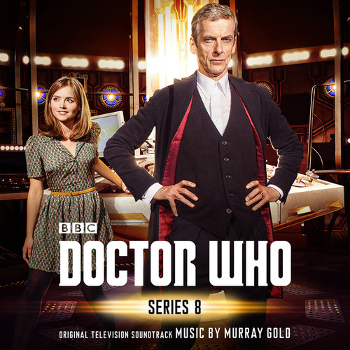 Doctor Who - Series 8 (Original Television Soundtrack) by Murray Gold