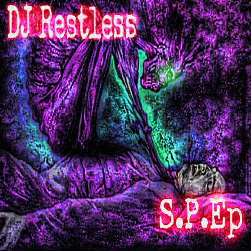 Sleep Paralysis, Vol. 1 - EP by DJ Restless