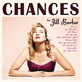 Play & Download Chances by Jill Barber | Napster