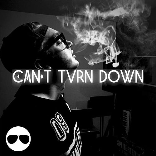 Can't Turn Down by Cream