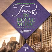 Trust In House Music, Vol. 11 by Various Artists