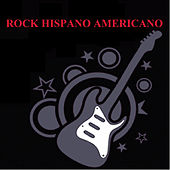 Rock Hispano Americano by Various Artists