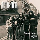 Play & Download Wonder Days by Thunder | Napster