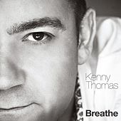 Play & Download Breathe by Kenny Thomas | Napster