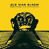 Meditations in B (Remastered) by Old Man Gloom