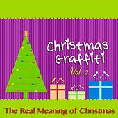 Christmas Graffiti, Vol. 2 (The Real Meaning of Christmas) de Various Artists