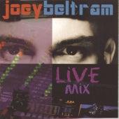 Play & Download Joey Beltram Live by Joey Beltram | Napster