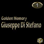 Play & Download Giuseppe Di Stefano, Vol. 1 (Golden Memory) by Giuseppe Di Stefano | Napster