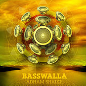 Play & Download Basswalla by Adham Shaikh | Napster