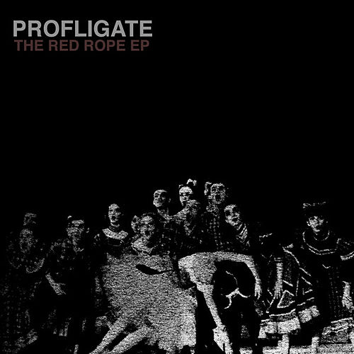Play & Download The Red Rope EP by Profligate | Napster