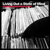 Play & Download Living Out a State of Mind by Dj K.O. | Napster