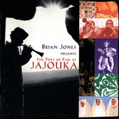 Brian Jones Presents The Pipes Of Pan At Jajouka by Master Musicians of Jajouka