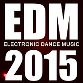 Play & Download Edm 2015 by Various Artists | Napster