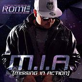 Play & Download M.I.A. Missing in Action by Rome | Napster