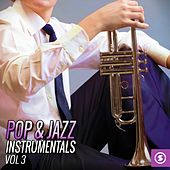 Play & Download Pop & Jazz Instrumentals, Vol. 3 by Various Artists | Napster