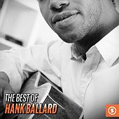 Play & Download The Best of Hank Ballard by Hank Ballard | Napster