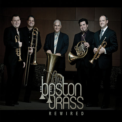 Play & Download Rewired by Boston Brass | Napster