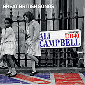 Play & Download Great British Songs by Ali Campbell | Napster